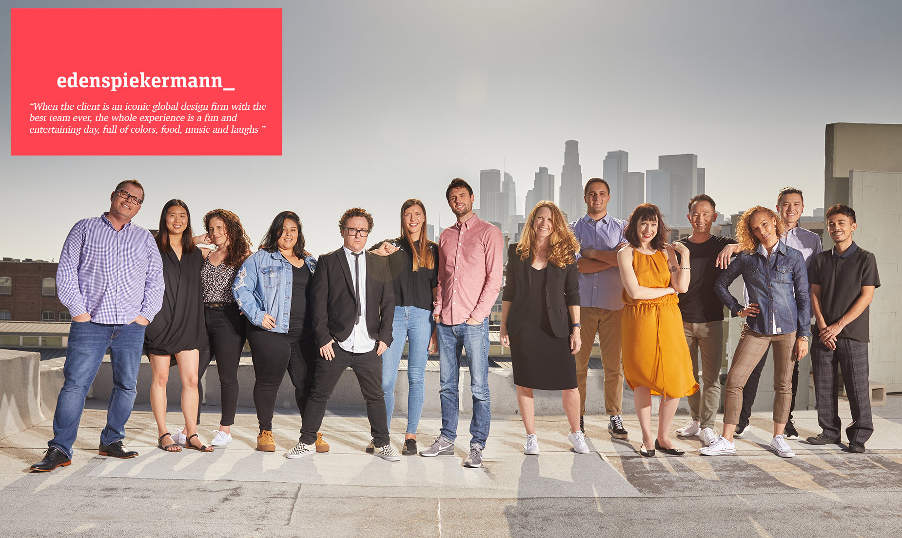 Edenspiekerman Advertising Agency Los Angeles. Group Shot
